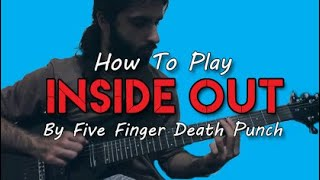 "How To Play ""Inside Out"" By Five Finger Death Punch (Guitar Tutorial With TAB) (New Song 2019)"