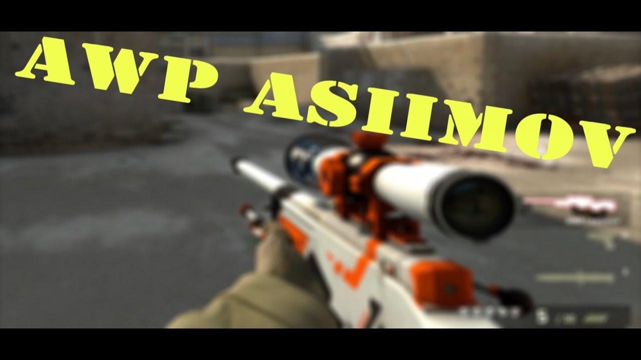 Cs go awp asiimov gameplay youtube - Awp asiimov cs 1 6 ...