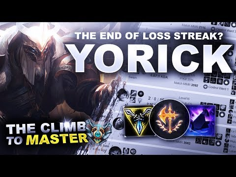 THE END OF MY LOSS STREAK? WITH YORICK! - Climb To Master | League Of Legends