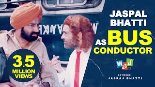 Jaspal Bhatti as a Bus Conductor | FULL TENSION | Jaspal Bhatti | Vivek Shauq | BN Sharma | thumbnail