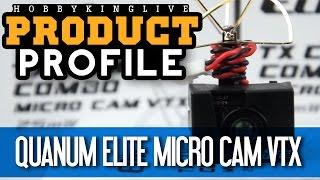 Quanum Elite TX Camera Combo Micro VTX - Product Profile - HobbyKing Live