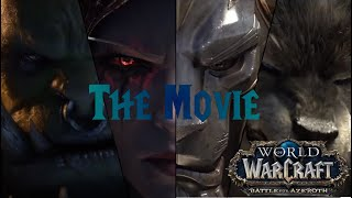 WoW Battle for Azeroth: The Movie (All BfA Cinematics in Chronological Order)[Part 1/2]