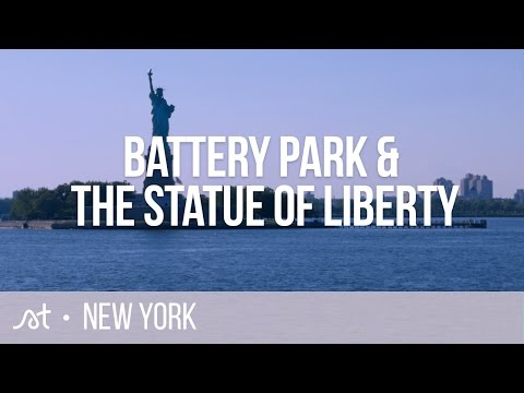 Battery Park & The Statue of Liberty | Lower Manhattan | New York