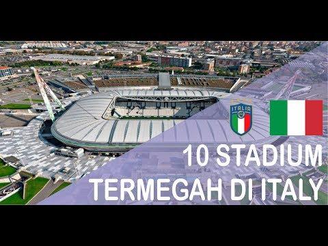 10 STADIUM TERMEGAH DI ITALY