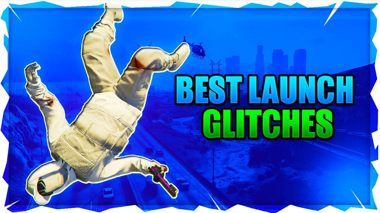 GTA 5 BEST LAUNCH GLITCHES IN THE GAME 1 46! (Grand Theft Auto 5 Insane  Launch Glitches 1 46)