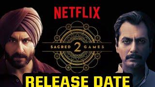 Sacred Games Season 2 Releasing Date Confirmed, Sacred Games 2 Updates, Saif Ali Khan, Nawazuddin