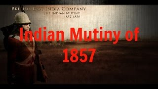Indian Mutiny of 1857 Battle Series