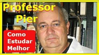 Como Estudar Melhor e Aumentar Sua Inteligência - Professor Pier