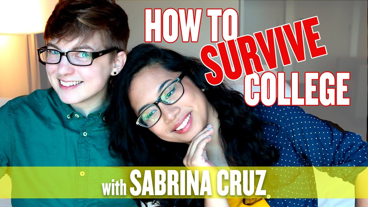 how to survive college feat sabrina cruz how to survive college feat sabrina cruz
