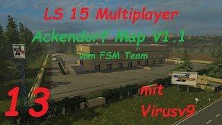 LS 15 Multiplayer Ackendorf #13 Ich muss was richtig stellen [german/deutsch]