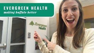 Evergreen Health: Making Buffalo Better