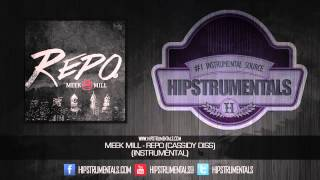 Meek Mill - Repo (Cassidy Diss) [Instrumental] + DOWNLOAD LINK