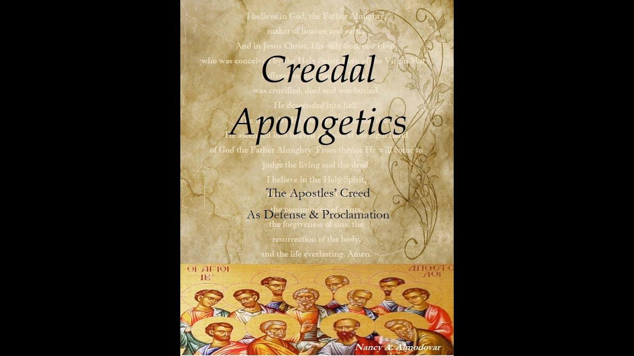 Creedal Apologetics 1