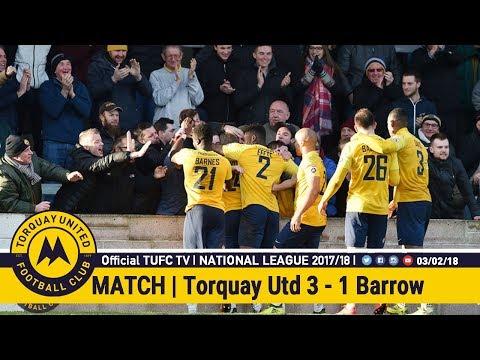 Official TUFC TV | Torquay United 3 - 1 Barrow AFC 03/02/18