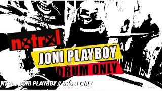 NTRL - JONI PLAYBOY // DRUM ONLY
