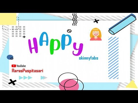 Happy -  Skinnyfabs  -  Lirik Musik Video