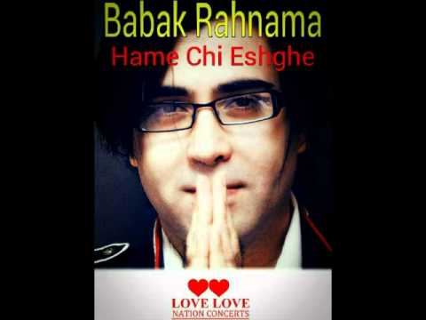 Babak Rahnama  Hame Chi Eshghe New Version