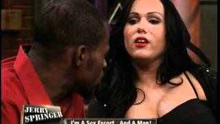 I'm A Sex Escort ... And A Man! (The Jerry Springer Show)
