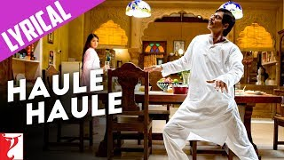Song with Lyrics - Haule Haule - Rab Ne Bana Di Jodi