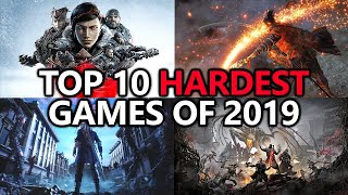 Top 10 Hardest Games Of 2019 - Xbox / Playstation Completions - Achievement Awards