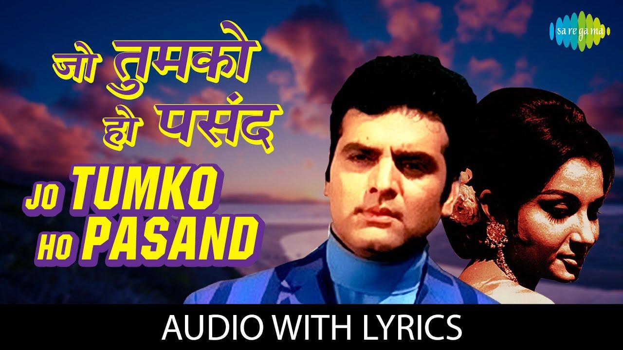 Download Jo Tumko Ho Pasand Wohi Baat Kahenge with lyrics | जो तुमको हो पसंद वही बात | Mukesh | Safar