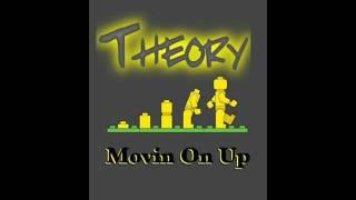 Theory- Movin On Up (Prod.By Ahmato Beatz)