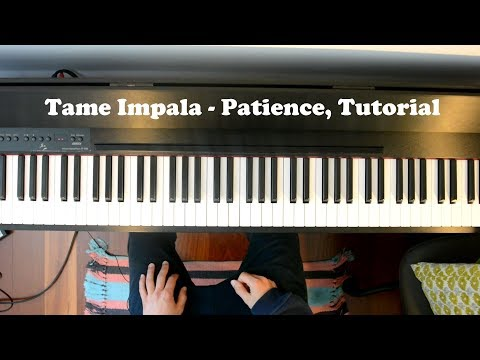 How To Play: Patience By Tame Impala, Piano Intro Tutorial