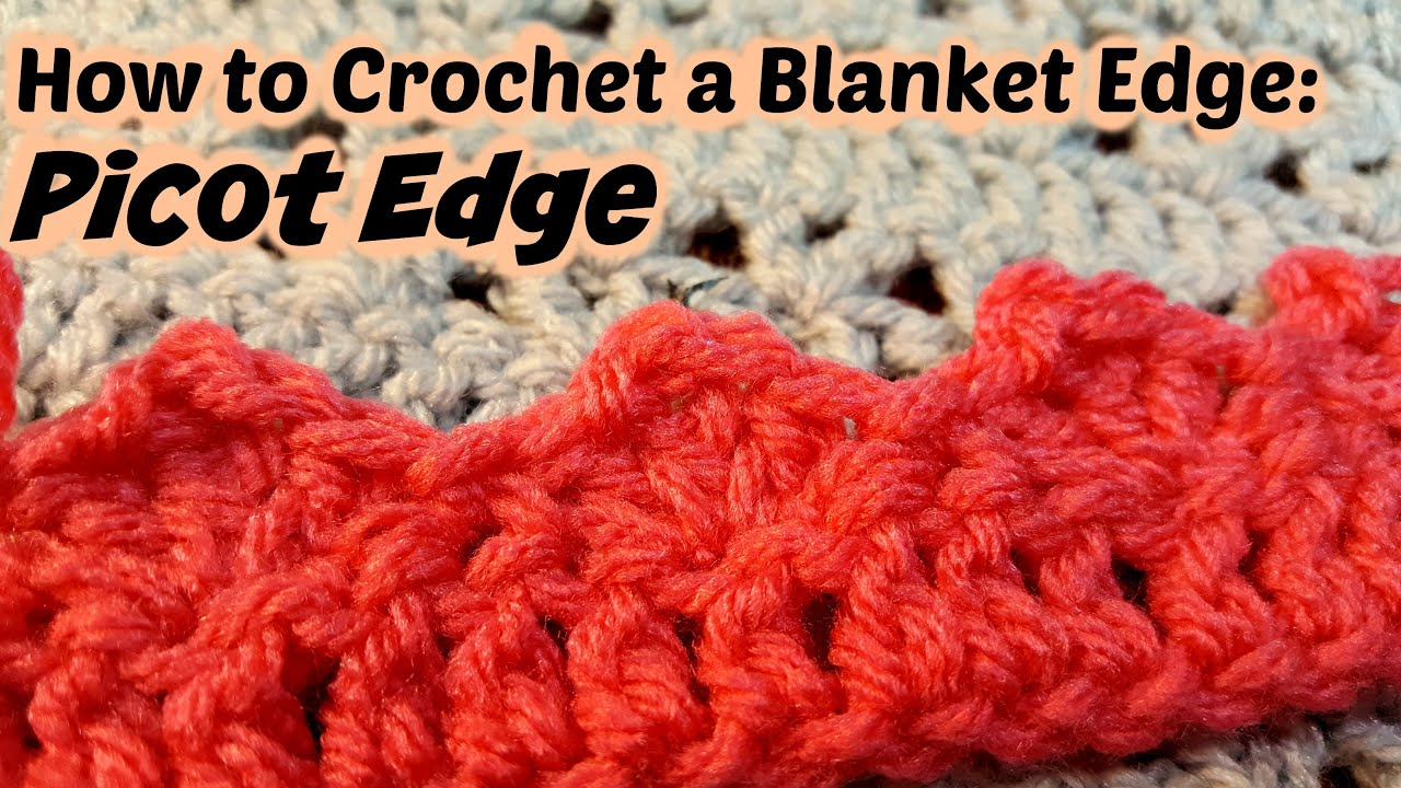 How to crochet a blanket edge picot edge youtube how to crochet a blanket edge picot edge bankloansurffo Images