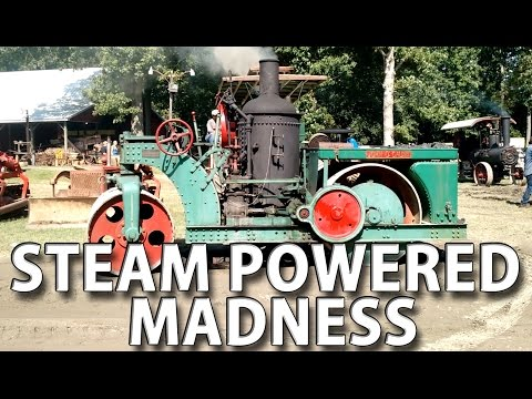 Steam Powered Madness - STEAMPUNK dream - Antique Tractors, Factory Machines and Toys