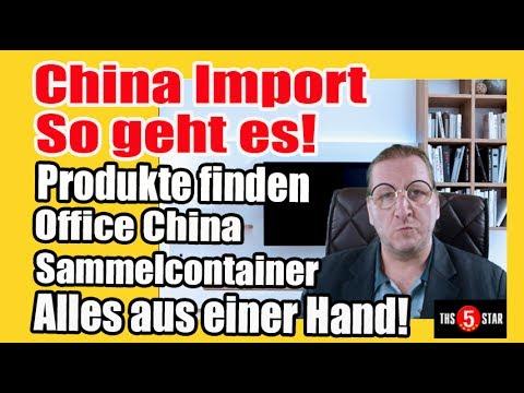 China Import So geht es! Produkte finden Sammelcontainer Office China  (Facebook) THS5STAR Business
