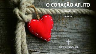 Culto 13.08.2020 - Salmo 54 - Coração aflito