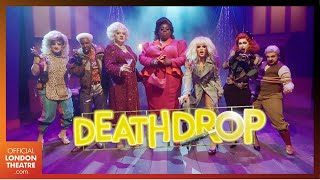 Death Drop starring RuPaul's Drag Race's Willam & Latrice Royale | 2021 West End Trailer