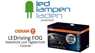 osram led lampen video tutorial   osram ledriving fog nebellicht tagfahrlicht   led lampenladen de