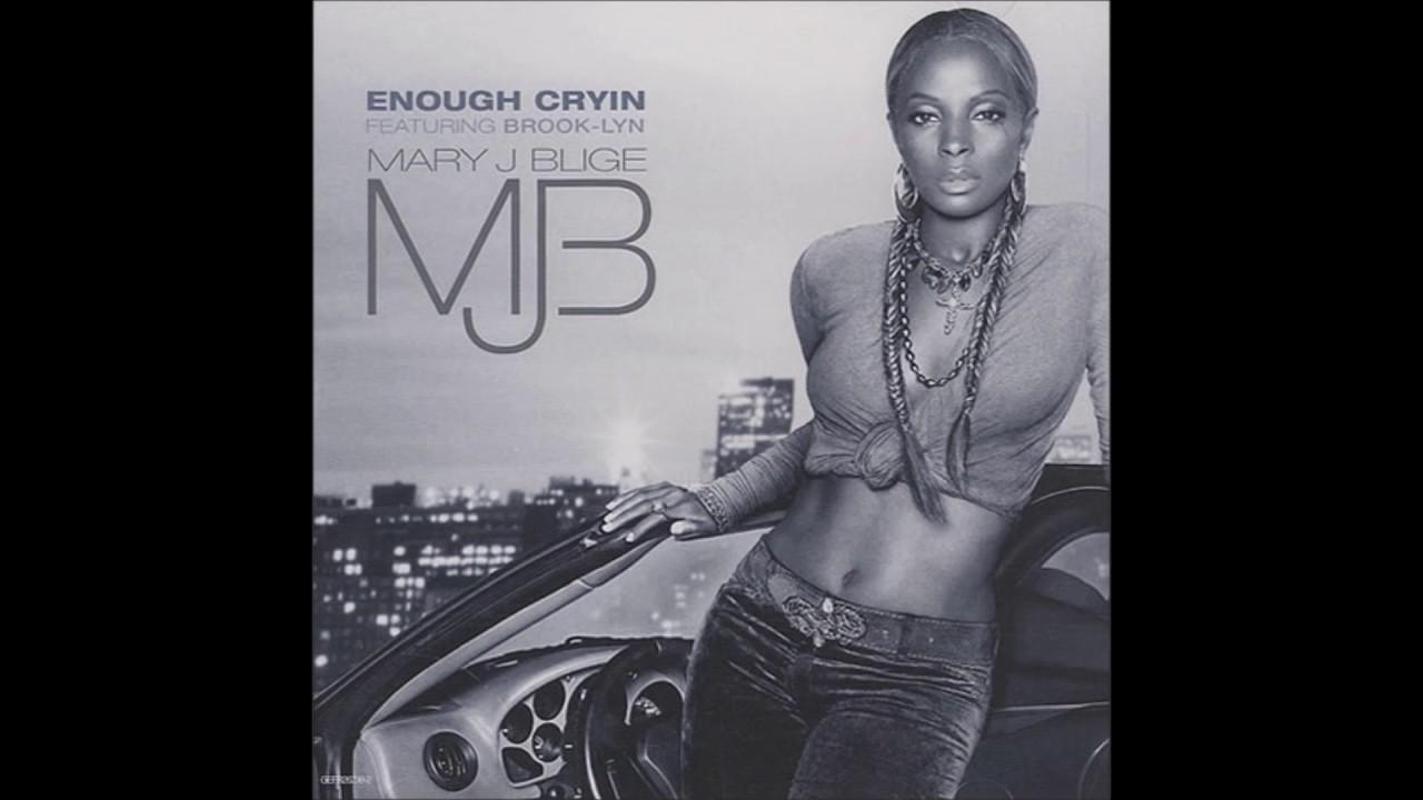 Mary J. Blige - Enough Cryin Lyrics