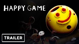 Happy Game - Gameplay Trailer | E3 2021