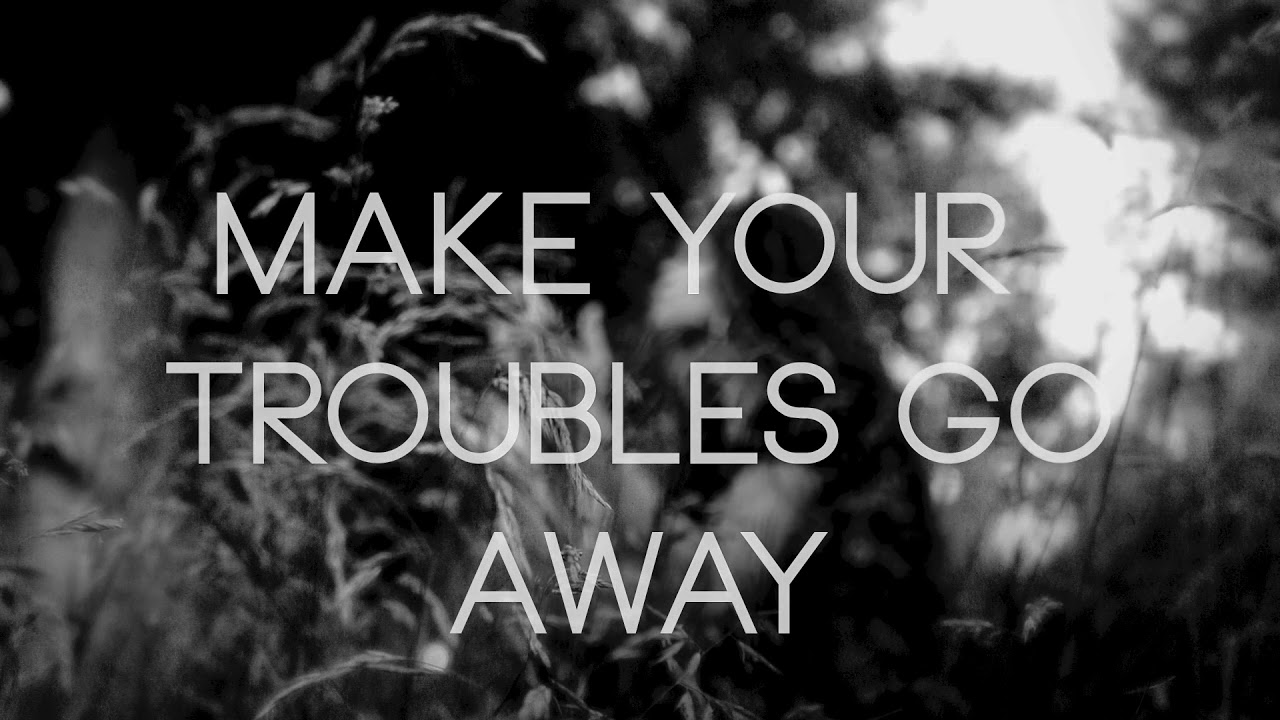 Andra Day - Make Your Troubles Go Away (Official Lyrics Video)