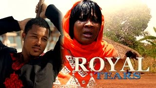 Royal Tears  1  - Latest Nigerian Nollywood Movie