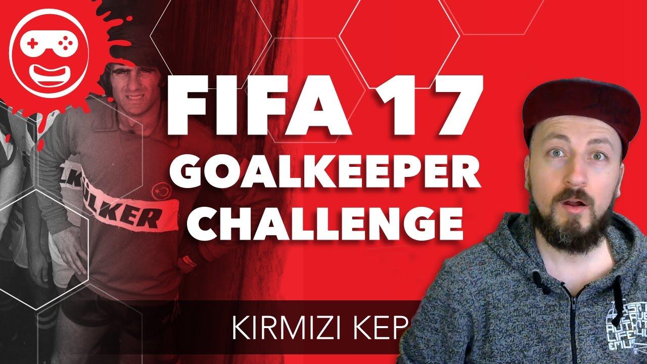 FIFA 17 Goalkeeper Challenge - Süper Lig'in Kalecileri Sahada! | Kırmızı Kep