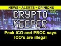 "Crypto Keeper: 9-04 ""Peak ICO and PBOC says ICO's are illegal"""