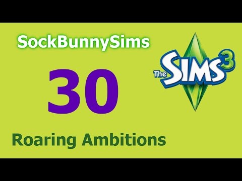 Sims 3 - Roaring Ambitions - Ep 30 - Classes