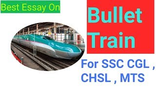 Bullet Train Essay In Hindi Important For CGL, CHSL, MTS
