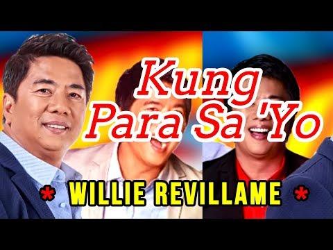 Kung Para Sa 'Yo - WILLIE REVILLAME Karaoke
