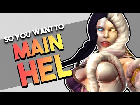 So You Want to Main Hel   Builds   Counters   Combos & More! (Hel Guide)