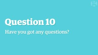 How to answer the ten most common interview questions