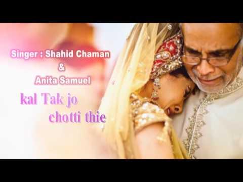 Baba teri Bitiya by Shahid Chaman and Anita samuel