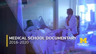 Four Years in Blue: The University of Michigan Medical School Documentary