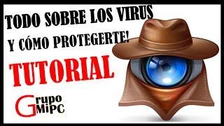 TODO SOBRE VIRUS + RECOMENDACIONES (TUTORIAL).
