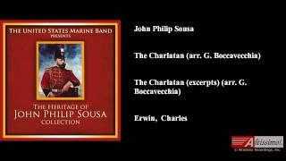 John Philip Sousa, The Charlatan (arr. G. Boccavecchia)