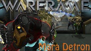 Warframe - Mara Detron (1 year on)