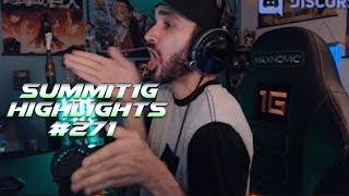 Summit1G Stream Highlights #271